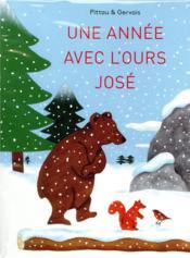 Une année avec l'ours José - Couverture - Format classique