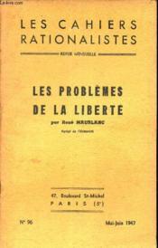 Les Cahiers Rationalistes - N°96 - Mai-Juin 1947 / Les Problemes De La Liberte. - Couverture - Format classique