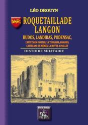Roquetaillade, Langon, Budos, Landiras, Podensac, Castets-en-dorthe : histoire militaire - Couverture - Format classique