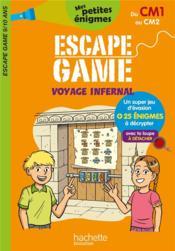 Escape game ; voyage infernal ; du CM1 au CM2 - Couverture - Format classique