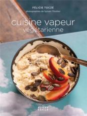 Cuisine vapeur végétarienne - Couverture - Format classique