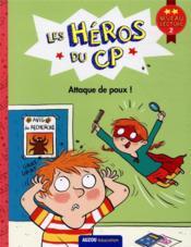 Les héros du CP niveau 2 ; attaque des poux ! - Couverture - Format classique
