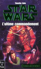 Trilogie De La Croisade T.3 Ultime Commandement - Intérieur - Format classique