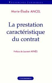 La Prestation Caractaristique Du Contrat - Couverture - Format classique