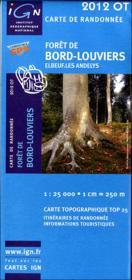 Forêt de Bord - Louviers ; 2012 OT - Couverture - Format classique