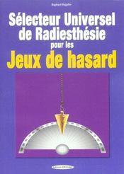 Selecteur universel de radiesthesie pour les jeux de hasard - Intérieur - Format classique