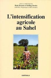 L'intensification agricole au Sahel - Couverture - Format classique