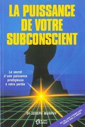 La Puissance De Votre Subconscient - Intérieur - Format classique