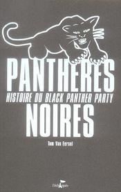 Panthères noires ; histoire du black panther party - Intérieur - Format classique