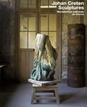Johan Creten sculptures - Couverture - Format classique