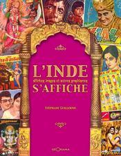 L'Inde s'affiche ; affiches, images et autres graphismes - Intérieur - Format classique