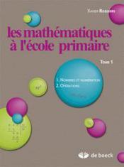 Les Mathematiques A L'Ecole Primaire - Tome 1 - Couverture - Format classique