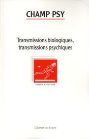 REVUE CHAMP PSYCHOSOMATIQUE N.60 ; transmissions biologiques, transmissions psychiques - Couverture - Format classique