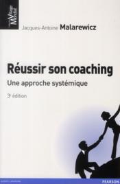 Reussir son coaching 3e ed - Couverture - Format classique