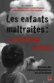 Enfants Maltraites De L'Affliction A L'Espoir - Couverture - Format classique