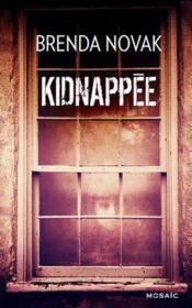 Kidnappée - Couverture - Format classique