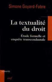 Textualite Du Droit. Etude Formelle Et Enquete Transcendantale - Couverture - Format classique