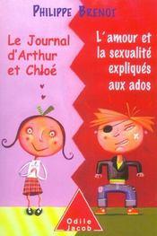 Le journal d'Arthur et Chloé ; l'amour et la sexualité expliqués aux ados - Intérieur - Format classique