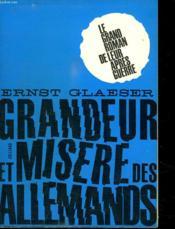 Grandeur Et Misere Des Allemand. - Couverture - Format classique