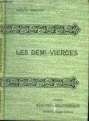 Les Demi-Vierges. - Couverture - Format classique