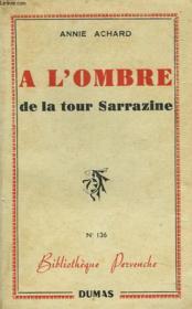 A L'Ombre De La Tour Sarrazine - Couverture - Format classique