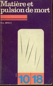 Matiere Et Pulsion De Mort - Couverture - Format classique