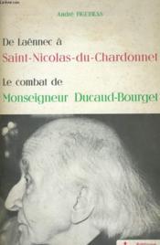 De Laennes A Saint-Nicolasdu-Chardonnet - Le Combat De Monseigneur Ducaud-Bourget - Couverture - Format classique