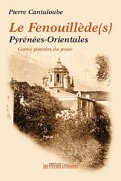 Le Fenouillède(s) ; Pyrénées-orientales - Couverture - Format classique