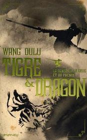 Tigre et dragon t.2 ; la danse de la grue et du phénix - Intérieur - Format classique
