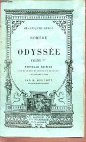 Classiques Grecs - Homere - Odyssee Chant 1er - Nouvelle Edition Accompagnee De Notes En Francais A L'Usage Des Classes. - Couverture - Format classique