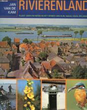 Rivierenland, Plant, Dier En Mens In Het Gebied Van Rijn, Maas, Waal En Ijssel - Couverture - Format classique