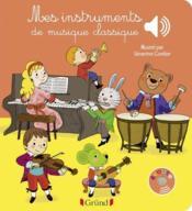 Mes instruments de musique classique - Couverture - Format classique