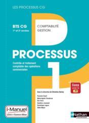 LES PROCESSUS 4 ; processus 1 ; BTS CG ; 1ère et 2ème années ; livre et licence de l'élève (édition 2017) - Couverture - Format classique