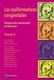 Les malformations congénitales ; diagnostic anténatal et devenir T.9 - Couverture - Format classique