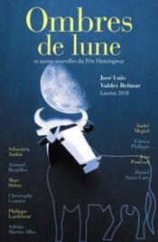 Ombres de lune et autres nouvelles du prix Hemingway (édition 2018) - Couverture - Format classique