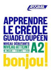Apprendre le créole guadeloupéen ; débutants A2 - Couverture - Format classique