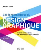 Les fondamentaux du design graphique - Couverture - Format classique