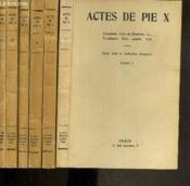 Actes De Pie X - 6 Tomes - I + Ii + Iii + V + Vii + Viii. - Couverture - Format classique