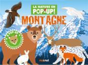 Montagne ; 8 pop-up ; découvre la montagne et ses habitants - Couverture - Format classique