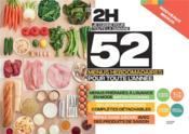 En 2h je cuisine pour toute la semaine ; 52 menus hebdomadaires pour toute l'année - Couverture - Format classique