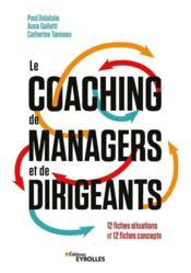 Le coaching de managers et de dirigeants - 12 fiches situations et 12 fiches concepts - Couverture - Format classique