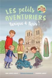 Les petits aventuriers t.4 ; panique à Paris ! - Couverture - Format classique
