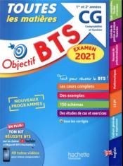 Objectif BTS ; toutes les matières ; BTS CG (édition 2021) - Couverture - Format classique
