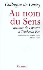 Au nom du sens - autour d'umberto eco - Intérieur - Format classique