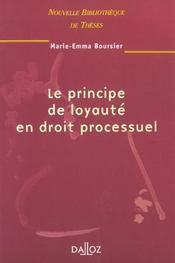 Le principe de loyauté en droit processuel - Intérieur - Format classique