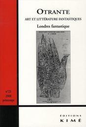 Revue Otrante N.23 ; Londres Fantastique - Intérieur - Format classique