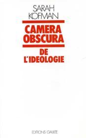 Camera obscura ; de l'idéologie - Couverture - Format classique