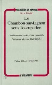 Chambon sur Lignon sous l'occupation - Couverture - Format classique
