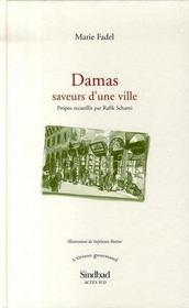 Damas, saveurs d'une ville - Intérieur - Format classique