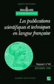 Les publications scientifiques et techniques en langue francaise (rapport de l'academie des sciences - Couverture - Format classique